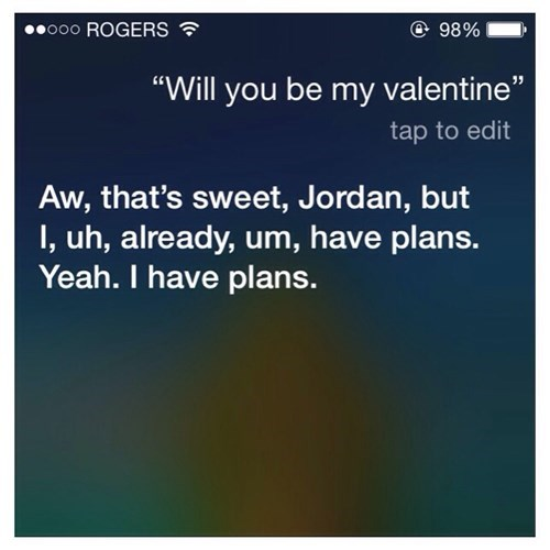 siri,Awkward,relationships,burn,Valentines day