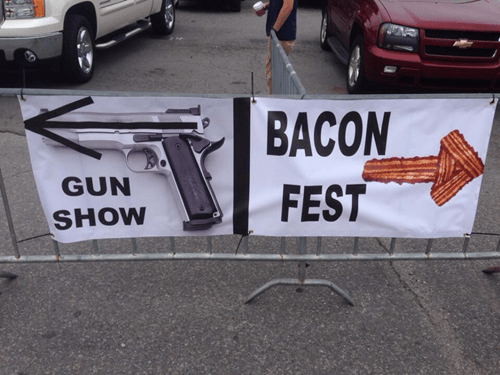 guns gun show bacon fest bacon - 8438539520
