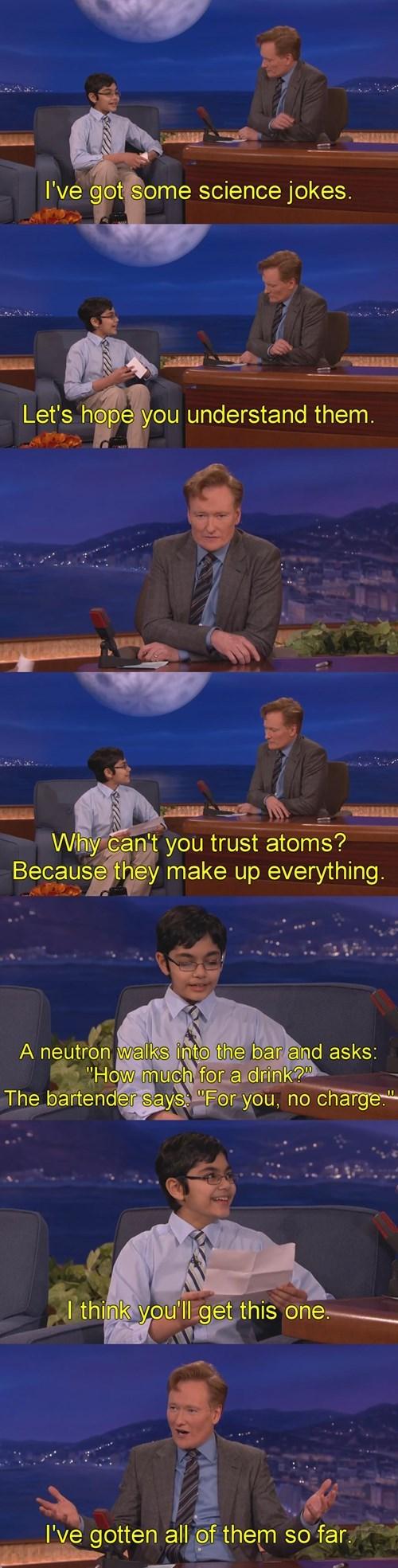 conan obrien listens to a kid telling science jokes