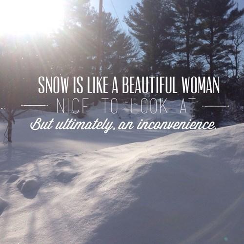 snow is like a beautiful women