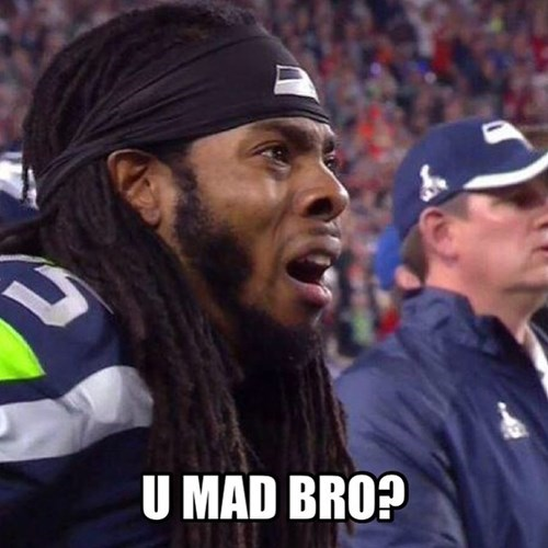 seattle seahawks,richard sherman,u mad bro,nfl