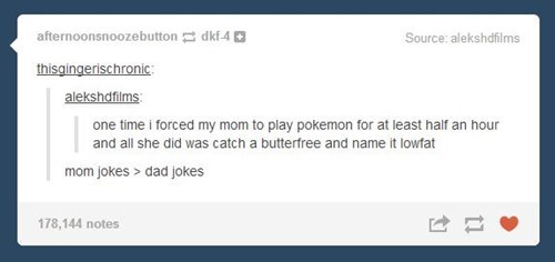 Pokémon,tumblr,dad jokes,parenting,mom,failbook,g rated