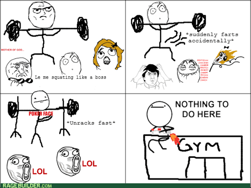 nothing to do here gym fart