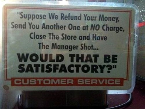 work-fails-some-customers-are-hard-to-please