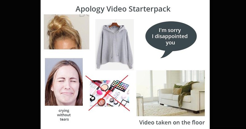 Starterpacks that are so relatable | Apology Video Starterpack sorry disappointed crying without tears Video taken on floor hair in a top knot grey hoodie no makeup