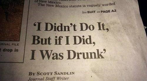 news headlines are best written when you''re drunk