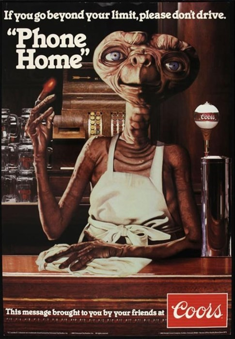 E.T. drinks coors?