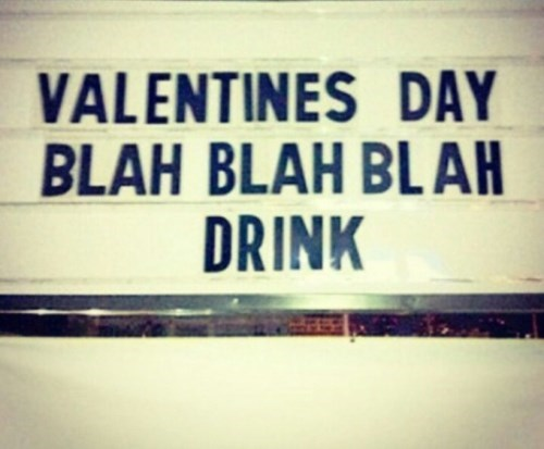 valentine's day is a day for drinking