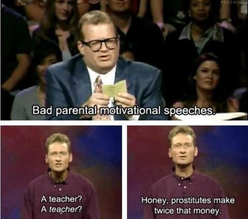 Teachers should be paid as much as prostitutes