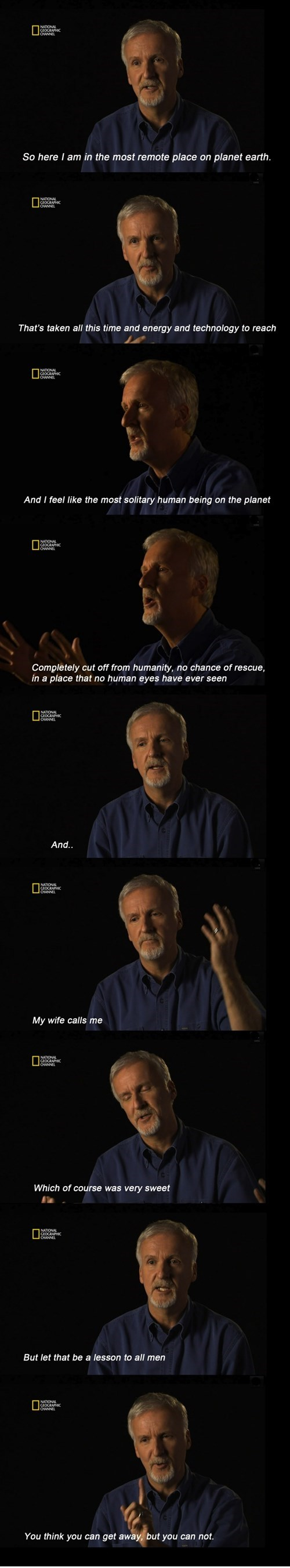 how the hell did james cameron have cell service?