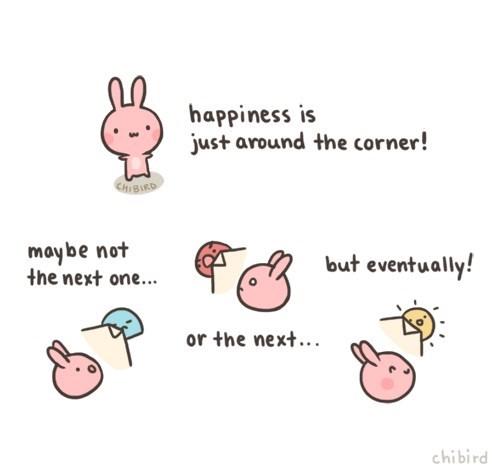 funny-web-comics-happiness-is-just-around-the-corner