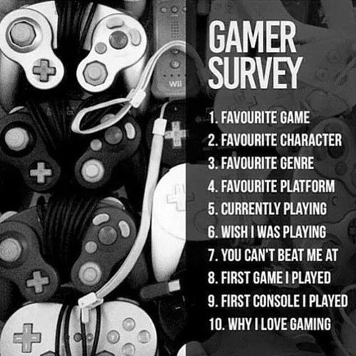 gamer survery gaming video games survey - 8445784576