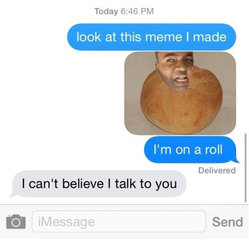 Troll makes meme of bring on a roll (rolls eyes)