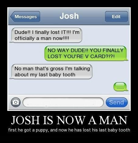 baby tooth wtf man josh idiots funny - 8449706496