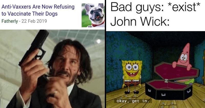John Wick memes, John Wick 3, Keanu reeves memse, john wick and bad guys, dank john wick memes, dank memes.