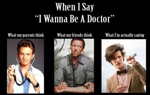 funny-doctor-who-i-wanna-be-a-doctor