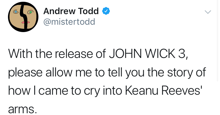 Funny story from @mistertodd, Andrew Todd, about crying in the arms of Keanu Reeves.