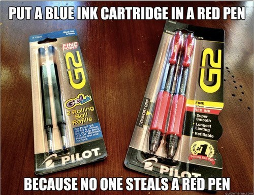 Material property - PUT A BLUE INK CARTRIDGE IN A RED PEN FSHE Cel FINE 3 mm 2 Rolling Ball RED INK Super Smooth Longest Lasting Refillable Refills T92. Gedreen ecine Oet end Seting Gel Pn PILOT PIL BECAUSE NO ONE STEALS A RED PEN quickmerme.com 25 25