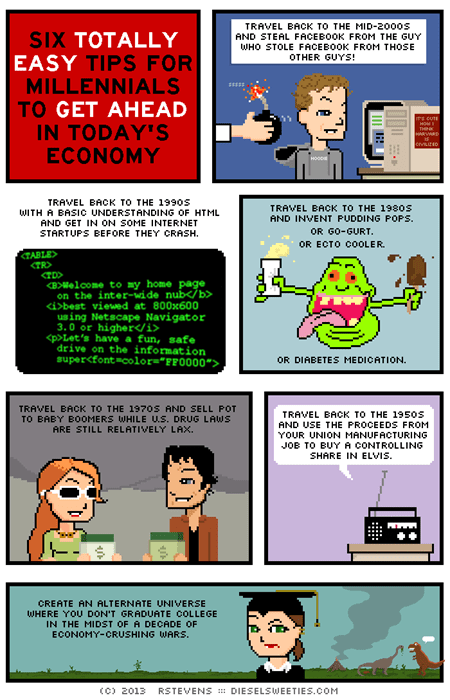 funny-web-comics-six-totally-easy-tips-for-millenials-to-get-ahead-in-todays-economy