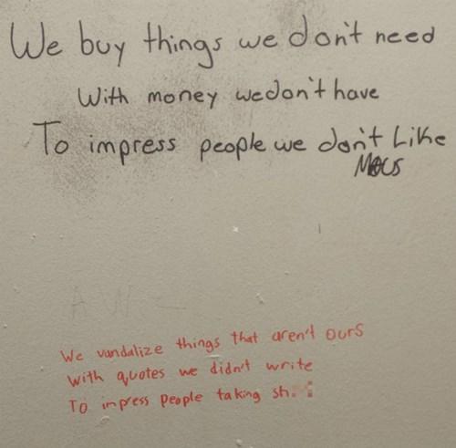 Bathroom Wisdom, and Cynicism