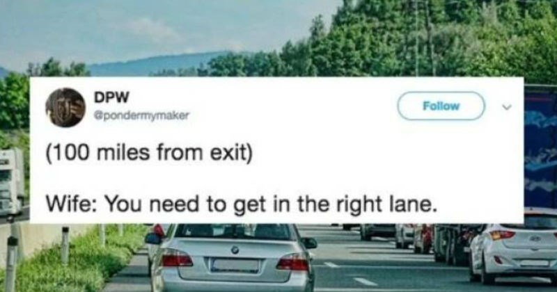 tweet about wife telling husband to change lanes