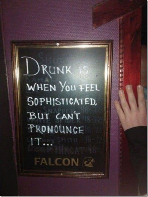 drunk is sophistication