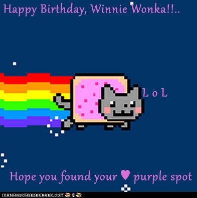 Happy Birthday, Winnie Wonka!!..                                    L o L   Hope you found your ♥ purple spot