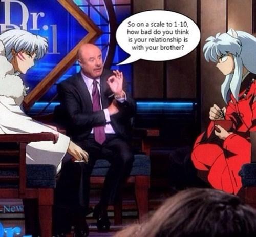 anime memes inuyasha dr phil