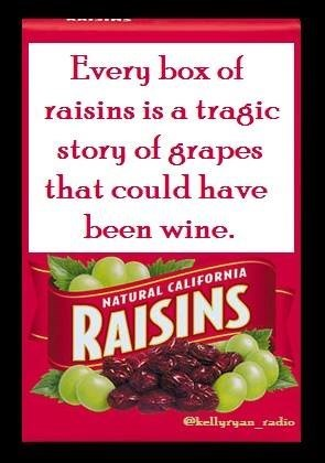 grapes are good for one thing