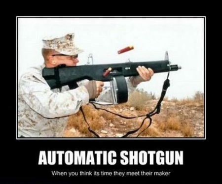 guns,automatic,shotgun,funny