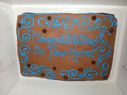 congratulations, here's a cookie cake with your herpes