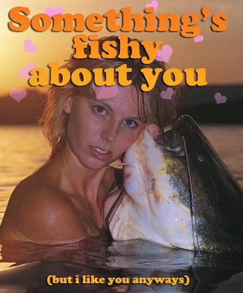 something is fishy, like that fish