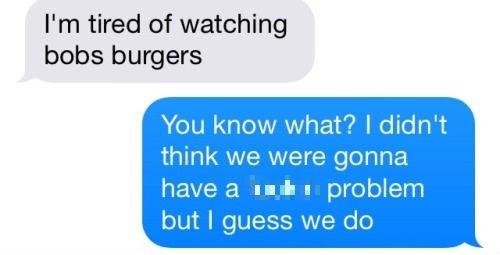 funny-texting-fails-bobs-burgers