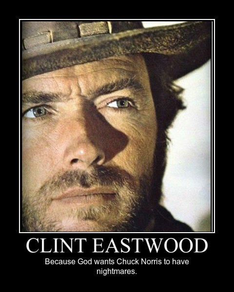 scary,Clint Eastwood,chuck norris,funny