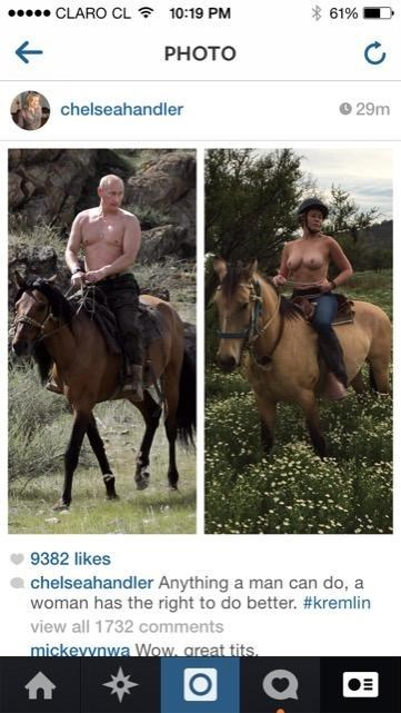 Chelsea Handler and Putin: who rode it better?