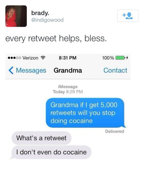 retweet,drugs,grandma,funny