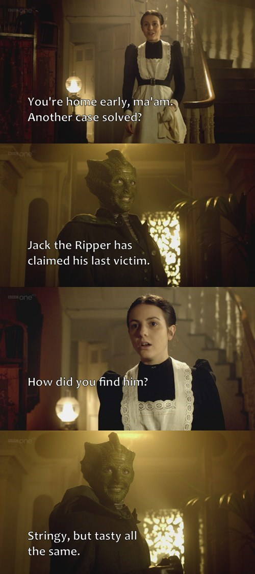 The comedy stylings of Madame Vastra
