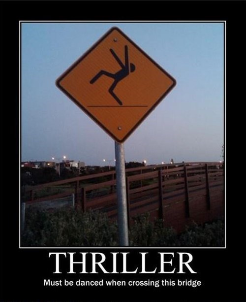 sign crossing dance thriller bridge funny