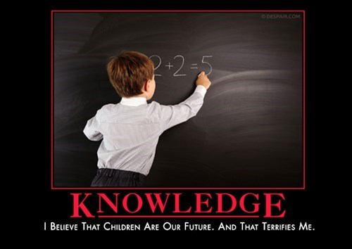 kids future idiots knowledge funny - 8464216576
