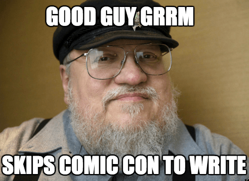 geek news george rr martin skipping comic con to write