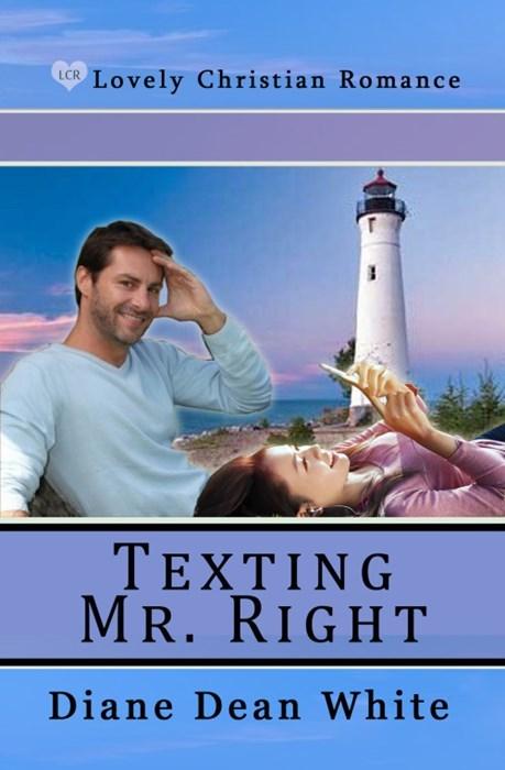 Sky - Lovely Christian Romance LCR TΕXΤΙNG MR. RIGHT Diane Dean White