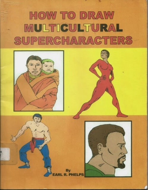 Poster - HOW TO DRAW MULTICULTURAL SUPERCHARACTERS By EARL R. PHELPS