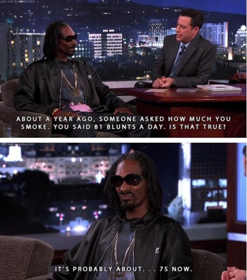 snoop dog smokes a lot of weed