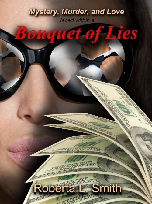 Eyewear - Mystery, Murder, and Love laced within a Bouquet of Lies Roberta L Smith Tr