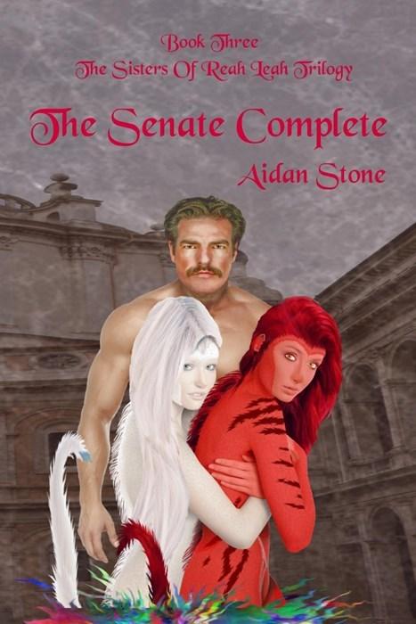 Friendship - Book Three The Sisters Of Reah Teah rilogy The Senate Complete Aidan Stone