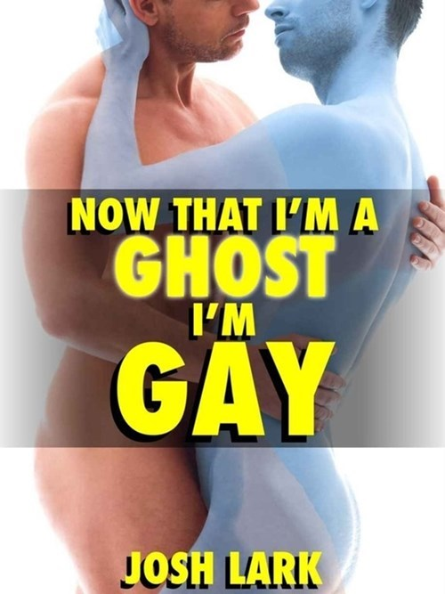 Arm - NOW THAT IMA GHOST I'M GAY JOSH LARK