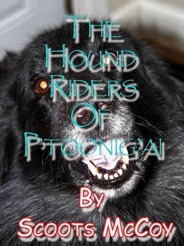 """Photo caption - THE HOUND """"RIDERS OF PTONA By SCOOTS MeCoy"""