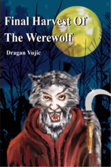 Poster - Final Harvest Or The Werewolf Dragan Vujic