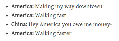 Text - America: Making my way downtown America: Walking fast China: Hey America you owe me money- America: Walking faster