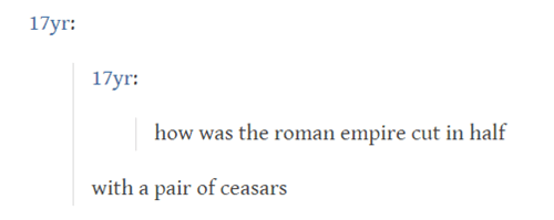 Text - 17yr 17yr how was the roman empire cut in half with a pair of ceasars
